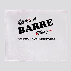 BARRE thing, you wouldn't understand Throw Blanket