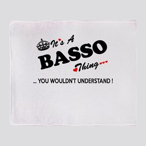BASSO thing, you wouldn't understand Throw Blanket