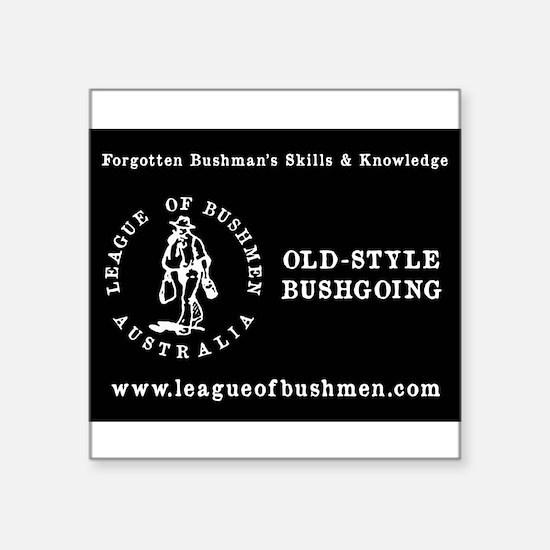 League of Bushmen Sticker Sticker