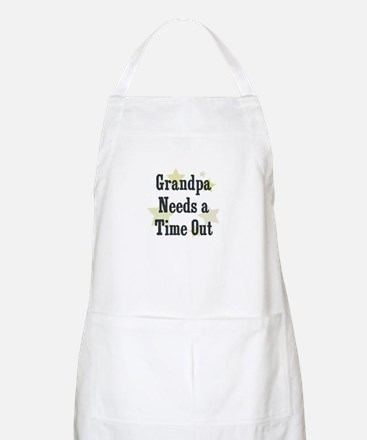 Grandpa Needs a Time Out BBQ Apron