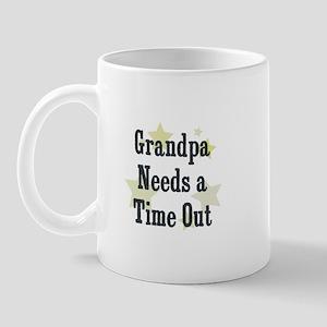 Grandpa Needs a Time Out Mug