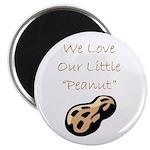 """We Love Our Little Peanut"" Magnet"
