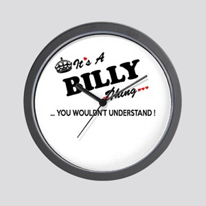 BILLY thing, you wouldn't understand Wall Clock