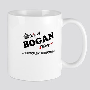 BOGAN thing, you wouldn't understand Mugs