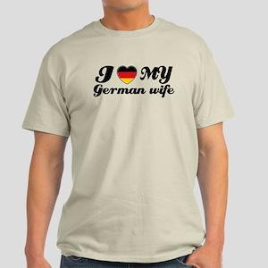 I love my German wife Light T-Shirt