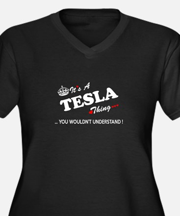 TESLA thing, you wouldn't unders Plus Size T-Shirt