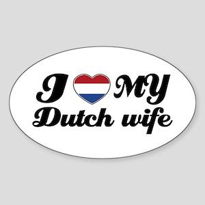 I love my dutch wife Oval Sticker