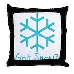 Got Snow? - 2 Throw Pillow