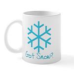 Got Snow? - 2 Mug