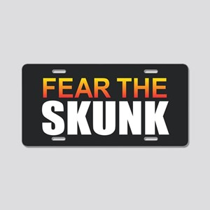 Fear the Skunk Aluminum License Plate