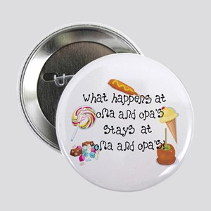 """What Happens at Oma and Opa's... 2.25"""" Button"""