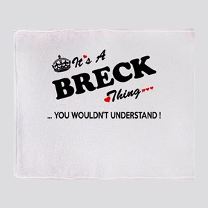 BRECK thing, you wouldn't understand Throw Blanket