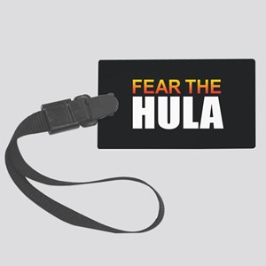 Fear the Hula Large Luggage Tag
