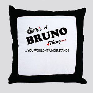 BRUNO thing, you wouldn't understand Throw Pillow