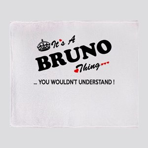BRUNO thing, you wouldn't understand Throw Blanket