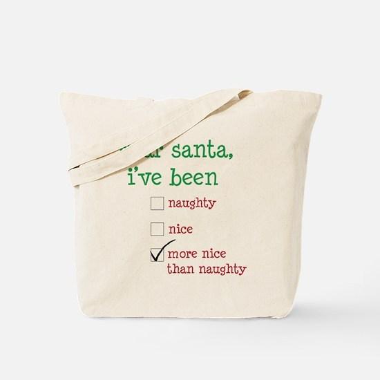 naughty or nice Tote Bag