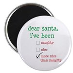 naughty or nice Magnet
