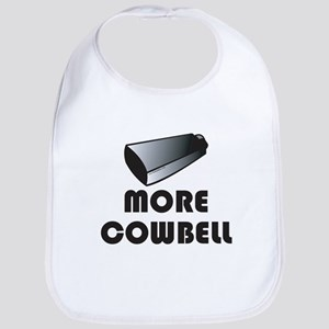 More Cowbell Bib