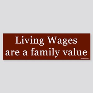 Living Wages Bumper Sticker