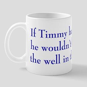 Timmy Mug