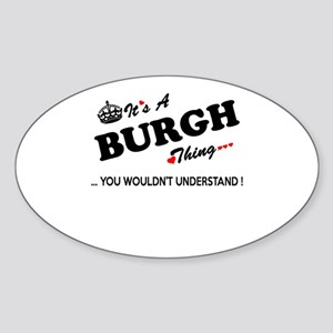 BURGH thing, you wouldn't understand Sticker