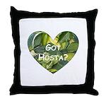 Got Hosta? Throw Pillow
