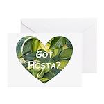 Got Hosta? Greeting Cards (Pk of 10)