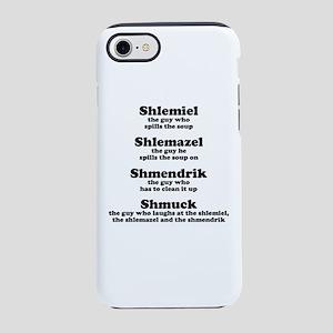 Shlemiel Shmuck Jewish Humor iPhone 8/7 Tough Case