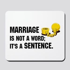 Marriage is funny! Mousepad