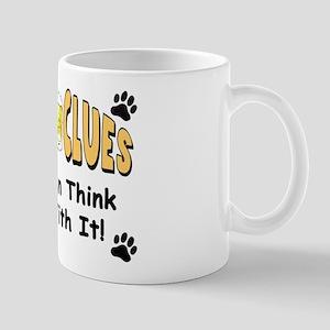 """Booze Clues: Men Think With It!"" Mug"