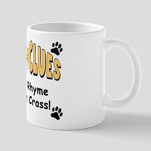 """Booze Clues: You Rhyme With Crass!"" Mug"