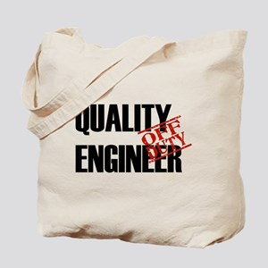 Off Duty Quality Engineer Tote Bag