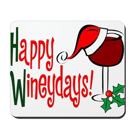 Happy Wineydays Mousepad