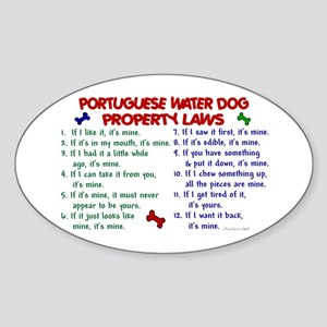 Portuguese Water Dog Property Laws 2 Sticker (Oval
