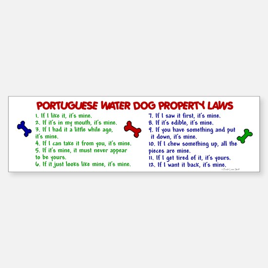 Portuguese Water Dog Property Laws 2 Bumper Bumper Sticker