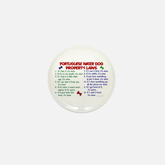 Portuguese Water Dog Property Laws 2 Mini Button