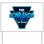 The RCWR Show Classic Logo Yard Sign