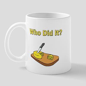 Who did it? Mug