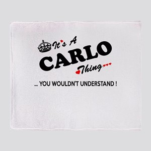 CARLO thing, you wouldn't understand Throw Blanket