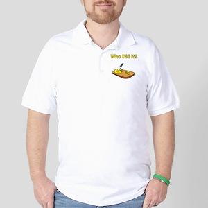 Who did it? Golf Shirt