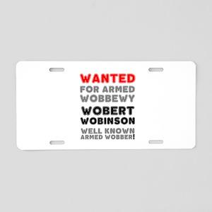 WANTED - WOBERT WOBINSON - Aluminum License Plate
