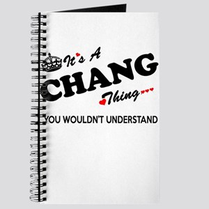 CHANG thing, you wouldn't understand Journal