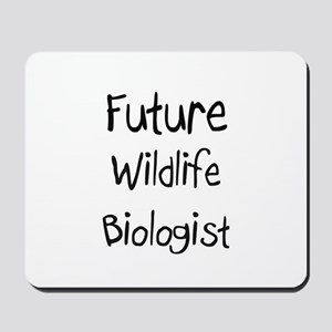 Future Wildlife Biologist Mousepad