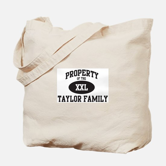 Property of Taylor Family Tote Bag