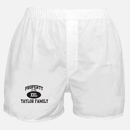 Property of Taylor Family Boxer Shorts