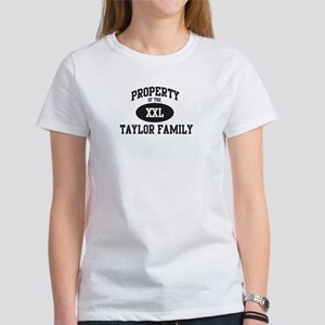 Property of Taylor Family Women's T-Shirt