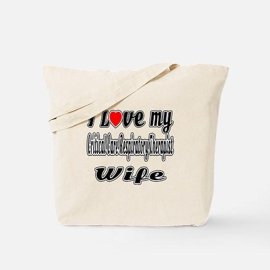 I Love My CRITICAL CARE RESPIRATORY THERA Tote Bag
