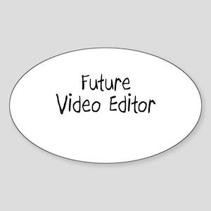 Future Video Editor Oval Sticker