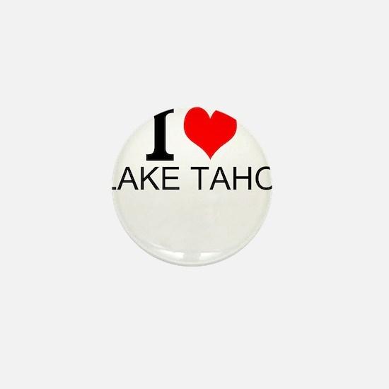 I Love Lake Tahoe Mini Button
