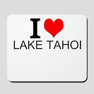 I Love Lake Tahoe Mousepad